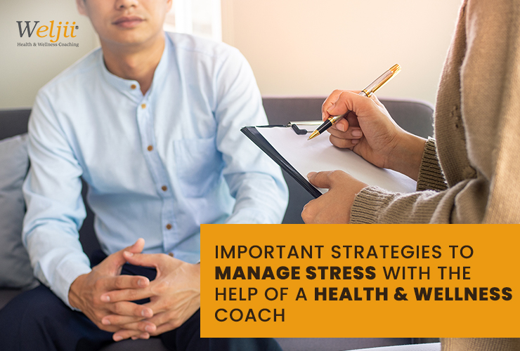 learn how to manage stress with the help of health & wellness coach.