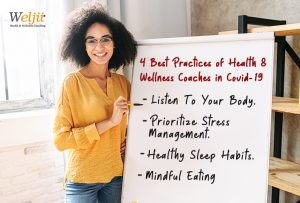 Learn the 4 best practices of health & wellness coaches in Covid19