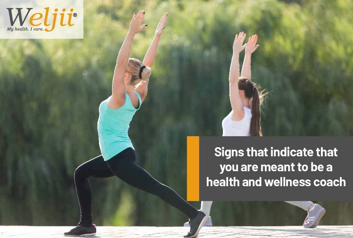 Signs that indicate that you are meant to be a health and wellness coach