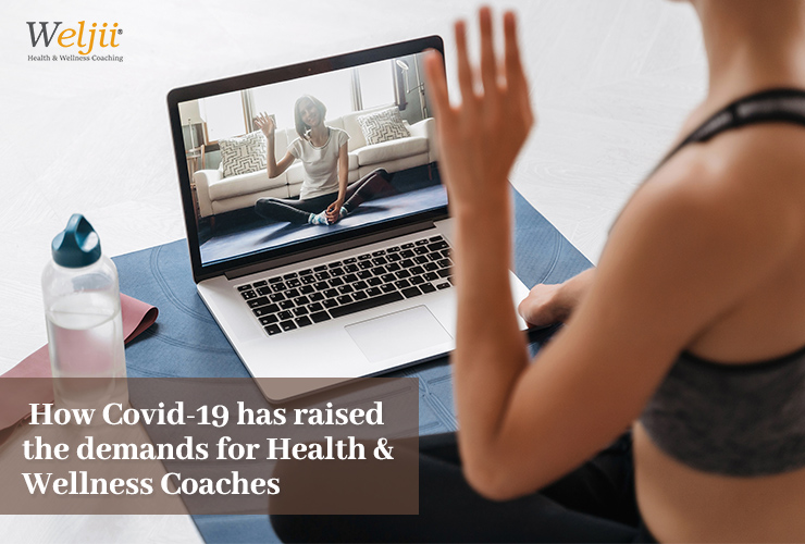 How COVID19 Has Raised The Demands For Health & Wellness Coaches